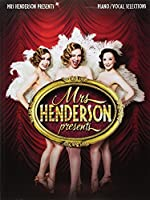 Mrs Henderson Presents (Vocal/Piano Selections)