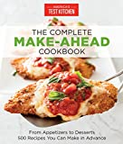 The Complete Make-Ahead Cookbook: From Appetizers to Desserts 500 Recipes You Can Make in Advance (Americas Test Kitchen) 画像