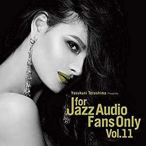 For Jazz Audio Fans Only Vol.11