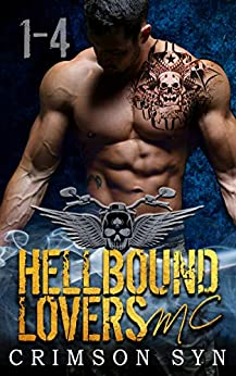 Hellbound Lovers MC (Books 1-4): WOLF, GRAYSON, RIGGS & CAIN by [Syn, Crimson]