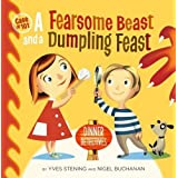 Fearsome Beast and a Dumpling Feast: Dinner Detectives, Case #101