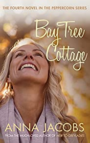 Bay Tree Cottage (Peppercorn Book 4)