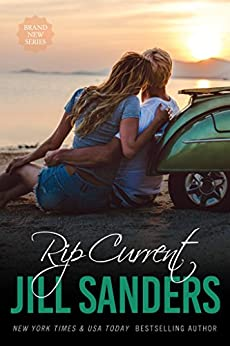 Rip Current (Grayton Series Book 3) by [Sanders, Jill]
