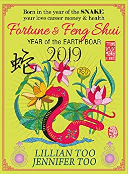 Fortune & Feng Shui 2019 SNAKE by [Too, Lillian, Too, Jennifer]