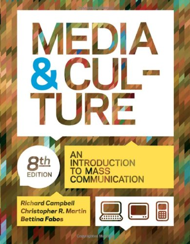 Download Media and Culture: An Introduction to Mass Communication 0312644655