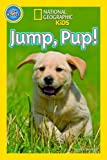 Jump Pup (National Geographic Kids Readers (Pre-reader))