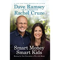Smart Money Smart Kids: Raising the Next Generation to Win with Money (English Edition)
