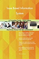 Issue Based Information System A Complete Guide - 2020 Edition