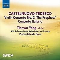 Castelnuovo-Tedesco: Violin Concerto No. 2, Concerto Italiano [Tianwa Yang; SWR Orchestra Baden-Baden and Freiburg; Pieter-Jelle de Boer] [NAXOS: 8573135] by Tianwa Yang (2015-03-05)