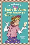 Junie B. Jones Loves Handsome Warren (Junie B. Jones) (A Stepping Stone Book(TM))