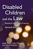Disabled Children and the Law: Research and Good Practice