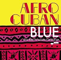 Matzz Presents Afro-Cuban Blue Compilation by Various Artists
