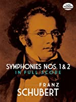 Symphonies Nos. 1 and 2 in Full Score (Dover Music Scores)