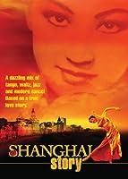 Shanghai Story [DVD] [Import]