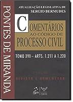 Comentários ao Código de Processo Civil - Tomo 17