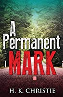 A Permanent Mark