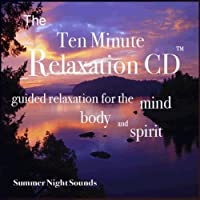 Ten Minute Relaxation-Summer Evening Sounds