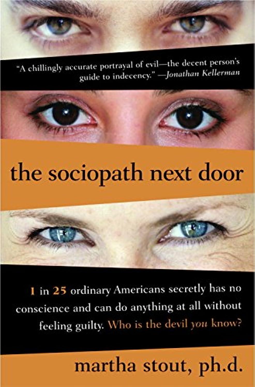 ショッピングセンター見ましたアニメーションThe Sociopath Next Door (English Edition)