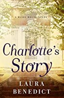 Charlotte's Story (Bliss House)