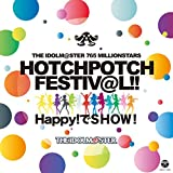THE IDOLM@STER 765 MILLIONSTARS HOTCH POTCH FESTIV@L!! HAPPY!でSHOW!/765PRO ALLSTARS