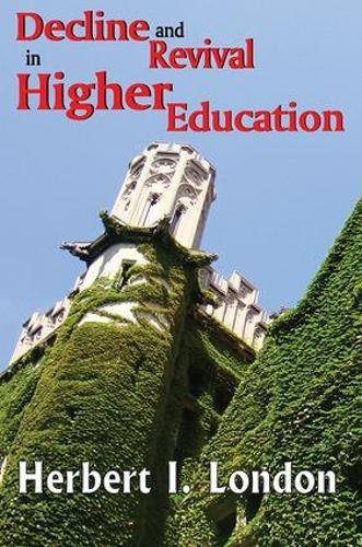 Download Decline and Revival in Higher Education 1412814251