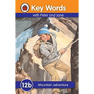 Key Words with Peter and Jane #12 Mountain Adventure Series B