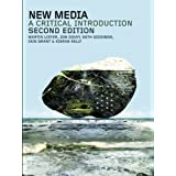 New Media: A Critical Introduction