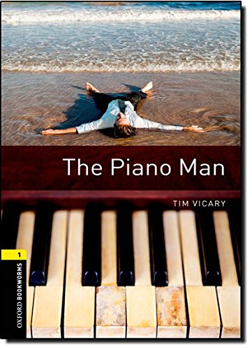 Oxford Bookworms Library: Level 1: The Piano Manの詳細を見る