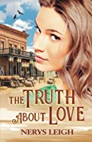 The Truth About Love (Escape to the West) (Volume 5) [並行輸入品]