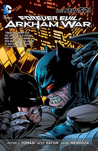 Download Forever Evil: Arkham War (The New 52) 140124940X