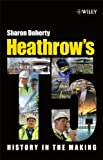 Cover of Heathrow's Terminal 5 - History in the Making