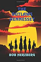 The Outlaws Hennessey