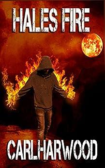 [Harwood, Carl]のHales Fire (Hale Reynolds Book 1) (English Edition)