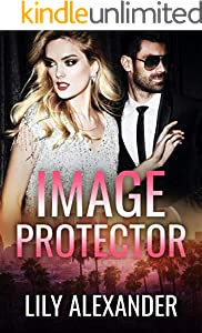 Image Protector: A Hollywood Standalone Romance (Image Series Book 2) (English Edition)