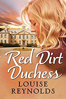 Red Dirt Duchess by [Reynolds, Louise]