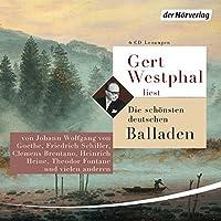 Gert Westphal liest: Die schoensten deutschen Balladen