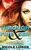 Through Fire & Sea (Otherselves)