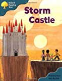 Oxford Reading Tree: Stage 9: Storybooks (magic Key): Storm Castle