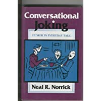 Conversational Joking: Humor in Everyday Talk