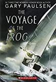 The Voyage of the Frog (Apple (Scholastic))