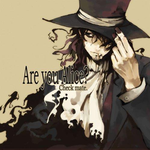 Are you Alice? -Check mate.の詳細を見る