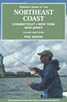 Flyfisher's Guide to the Northeast Coast (Flyfisher's Guides)