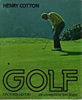 Golf: A Pictorial History