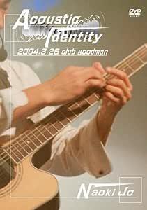 Acoustic Identity [DVD]