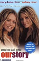 Mary-Kate and Ashley: Our Story