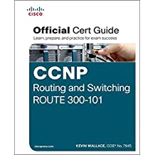 CCNP Routing and Switching ROUTE 300-101 Official Cert Guide: Exam 37 Cert Guide
