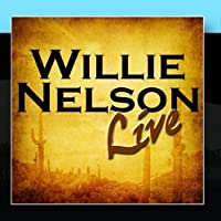 Willie Nelson Live by Willie Nelson
