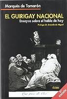 El guirigay nacional : ensayos sobre el habla de hoy
