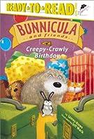 Creepy-Crawly Birthday (Bunnicula and Friends)