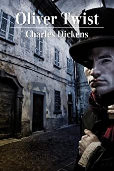 Oliver Twist by [Dickens, Charles]